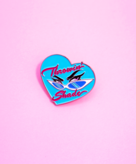 THROWIN' SHADE - LAPEL PIN - VIXEN BY MICHELINE PITT