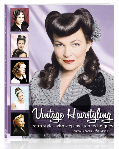 VINTAGE HAIRSTYLING: Retro Styles With Step By Step Techniques Book 2nd Edition